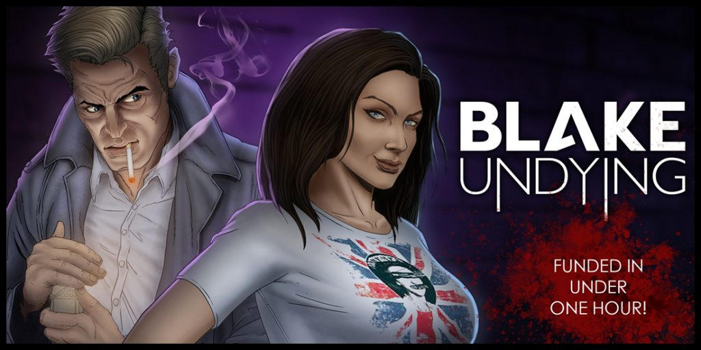 Blake Undying on Kickstarter 150% Funded in 12 Hours